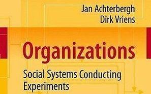 Organizations: Social Systems Conducting Experiments